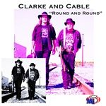 """Clarke and Cable's newly released album """"Round and Round"""" is now available for download on Music MP3 Mart, a rebel country sound."""