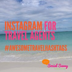 Get the ultimate #travel hashtag list for #marketing your travel biz on #Instagram!