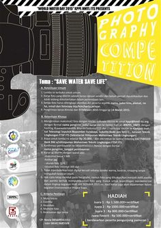 World Water Day 2015 KPPL HMTL ITS Presents : Photography Competition Tema : Save Water Save Life Deadline : s/d 14 Maret 2015  http://eventsurabaya.net/world-water-day-2015-photography-competition/