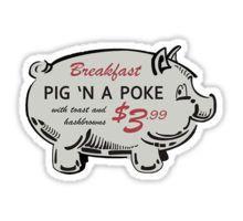 Pig 'n a Poke Sticker