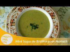 Prato Pra Um - Mini Sopa de Ervilha com Hortelã