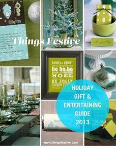 Things Festive Weddings & Events: Holiday 2013 Lookbook