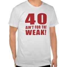 =>>Cheap          Funny 40th Birthday Gag Gifts T-shirt           Funny 40th Birthday Gag Gifts T-shirt we are given they also recommend where is the best to buyDeals          Funny 40th Birthday Gag Gifts T-shirt Online Secure Check out Quick and Easy...Cleck Hot Deals >>> http://www.zazzle.com/funny_40th_birthday_gag_gifts_t_shirt-235040506872015976?rf=238627982471231924&zbar=1&tc=terrest