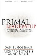Primal Leadership - Daniel Goleman, Richard Boyatzis, Annie McKee. The idea of emotional intelligence has largely changed the way people think about what it means to be smart.