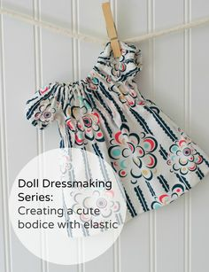 Doll Dressmaking Series on Phoebe and Egg - I like this little doll dress with an elastic neck - sewing tutorial