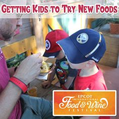 Tips for Getting Kids to Try New Foods at the Epcot Food and Wine Festival  #parenting #activitiesforkids #disney