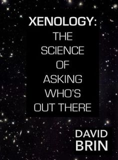 """Xenology: The Science of Asking Who's Out  In the 1960s, Stellar astronomers faced unsettling data from new classes of objects called """"quasars"""" and """"radio galaxies.""""And now an abundance of exoplanets. Still, the greatest intellectual challenge to the worldview of modern astronomers came in the early sixties, not because of new space probes, telescopes, and computers but because of an idea."""