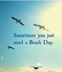 Sometimes you just need a Beach Day. Fill up that tank and head to the beautiful City of Del Mar. Enjoy a day relaxing at the beach, grab a bite with an ocean view and shop along the coast. Great Quotes, Inspirational Quotes, Motivational, Beach Quotes, Beach Memes, Summer Quotes, I Love The Beach, Beach Bum, Summer Beach