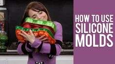 How to Use Silicone Molds   Everything You Want to Know from Rosanna Pan...