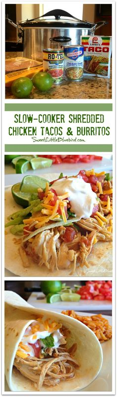 SLOW-COOKER shredded chicken tacos and burritos - Just a few ingredients to make, so simple, so good. Crock Pot Food, Crockpot Dishes, Crock Pot Slow Cooker, Slow Cooker Recipes, Cooking Recipes, Healthy Recipes, Crockpot Meals, Chicken Crock Pots, Tupperware Pressure Cooker Recipes