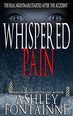 Whispered Pain by Ashley Fontainne