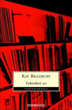 Fahrenheit 451  A Firestorm for the Frozen Soul