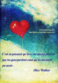 Citation d'Alice Walker: avoir foi en soi!