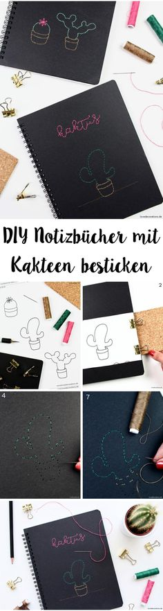 DIY Notizbücher mit Kakteen besticken DIY embroided Notebook Cover with Cactus Step by Step Tutorials Cactus Drawing, Cactus Art, Diy Embroidered Notebook, Cactus House Plants, Cactus Embroidery, Diy Embroidery, Love Decorations, Broken Love, Diy Papier