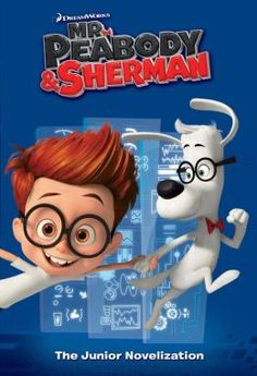 Mr. Peabody & Sherman Junior Novelization