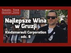 Najlepsze gruzińskie wino - Zwiedzanie Kindzmarauli Corporation - Tamada-Tour.com.pl - Odc. 8 - YouTube