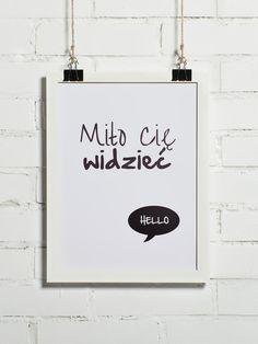 Plakat - Miło Cię widzieć 30x40cm (+inne rozmiary) - BonzooBox - Plakaty typograficzne