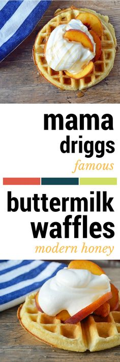 Mama Driggs Famous Buttermilk Waffles. Light, fluffy waffles are easy and quick and a real crowd pleaser. Tips and tricks on how to make perfect waffles every time.