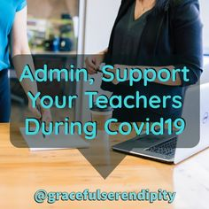 Supporting teachers during Covid19.