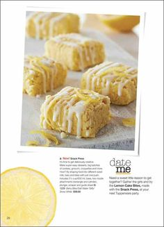 Lemon Cake Bites made with the NEW Tupperware SNACK PRESS (shown in separate Pin).......Visit my website to see more Tupperware offers via: www.my.tupperware.com/KarinMcClelland  You may place an order to be shipped directly to you from my website or if you are in Northwest Arkansas you may contact me via email at: KarinsTupperware@aol.com to place an order