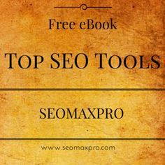 Do you know what are the Top SEO Tools Currently?