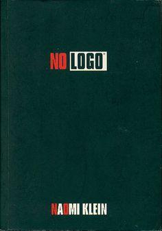 No Logo, Naomi Klein, Świat Literacki, 2004, http://www.antykwariat.nepo.pl/no-logo-naomi-klein-p-14478.html