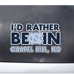 I'd Rather Be In Chapel Hill Outside App ( Window Decal) from Johnny T-shirt - where GAA members save 10% on all orders #UNCAlumni alumni.unc.edu