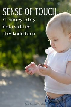 Best Toys 4 Toddlers - Exploring sense of touch through sensory play activities with your toddlers