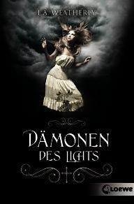 [Rezension] Dämonen des Lichts von L.A. Weatherly (Angel #1) | Sheerisans Bücheruniversum