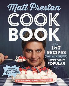 "Read ""Cook Book 187 recipes that will make you incredibly popular"" by Matt Preston available from Rakuten Kobo. Matt Preston's simple, hearty recipes have been finding their way into family repertoires for more than a decade now. Buying Books Online, Buy Gifts Online, 2 Ingredient Cakes, Masterchef Recipes, Masterchef Australia, Bread And Butter Pudding, Incredible Recipes, Cheat Meal, Books To Buy"