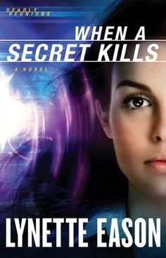 When a Secret Kills (Deadly Reunions, #3) NON-STOP excitement- #pageturner READ in ONE SITTING!    Highly reccomended reading!