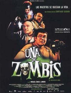 Una de zombis 2003 Miguel Angel, Zombie Movies, Horror Movies, Movie 21, Internet Movies, Zombieland, Top Movies, Movie Posters, 21st Century
