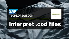 HOW TO INTERPRET .COD FILES SAP   TUTORIAL   SAP CONSULTANT. TECHLOREAN. SAP TUTORIAL. SAP FICO TUTORIAL. Cod, Education, Videos, Youtube, Life, Cape Cod, Atlantic Cod, Educational Illustrations, Learning