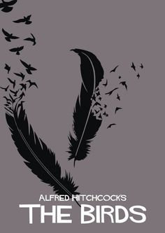 Poster Art for Alfred Hitchcock's 'The Birds' Minimal Movie Posters, Cinema Posters, Film Posters, Alfred Hitchcock The Birds, Bird Poster, Alternative Movie Posters, Movie Poster Art, Empire, Great Films