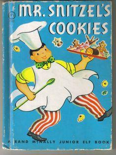 Mr Snitzel's Cookies Randy McNally Junior Elf Children's Book