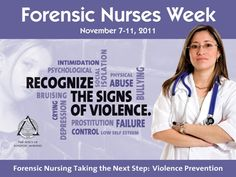 Forensic Nurses Week- watch to learn about what being a forensic nurse means!