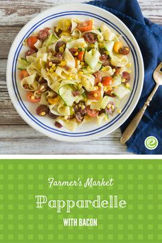 Farmers' Market Pappardelle with Bacon   eMeals.com
