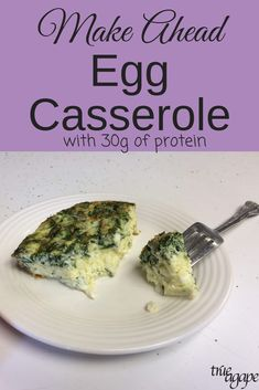 Make ahead egg casserole with 30g of protein per serving. Eggs, cottage cheese and spinach make this egg casserole moist and full of flavor. Try it the next time you want to make an egg casserole ahead of time.