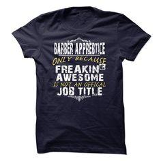 BARBER APPRENTICE T-Shirts, Hoodies. ADD TO CART ==► https://www.sunfrog.com/LifeStyle/BARBER-APPRENTICE.html?id=41382