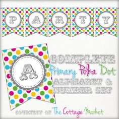 The Cottage Market: Free Printable - Whole Alphabet Pastel Party Polka Dot Banner/Bunting & Numbers Polka Dot Party, Polka Dots, Party Printables, Free Printables, Free Printable Banner, Printable Alphabet, Printable Paper, Chalkboard Banner, Fall Banner
