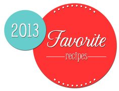 Food bloggers highlight their best and favorite #recipes of 2013