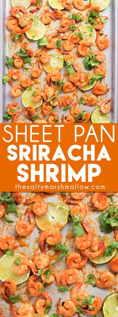 Sheet Pan Sriracha Shrimp: This shrimp is coated in an amazing Sriracha sauce with honey, lime and garlic then baked or can be grilled to perfection for a healthy and easy weeknight dinner recipe! Sriracha Shrimp is amazing as is or good over rice, pasta, or in tacos!