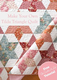 Tilda Triangle Quilt tutorial - She Quilts A Lot
