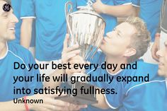Do your best every day #Quotes#GEHealthcare