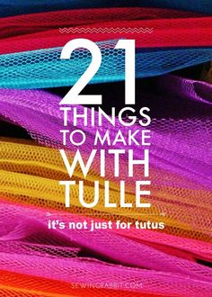 21 Things to Make with Tulle (besides tutus