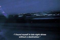 """I found myself."""
