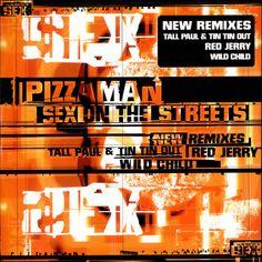 Pizzaman-Sex-On-The-Street-499631.jpg (500×501)