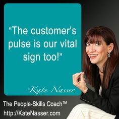 Deliver the ultimate customer service experience from the outside in.  Take the customer's pulse!