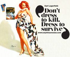 """Karl Lagerfeld: """"Don't dress to kill, dress to survive!"""""""