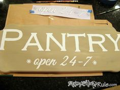 Pantry Sign Painted In